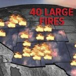 Dozens of large wildfires burning in West as California feels the heat!